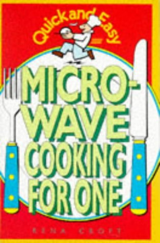 9780572021511: Quick and Easy Microwave Cooking for One