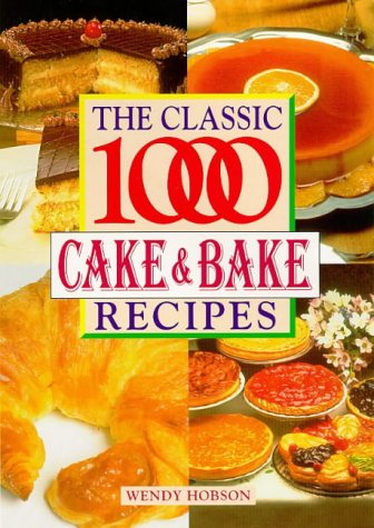 9780572023874: The Classic 1000 Cakes and Bakes
