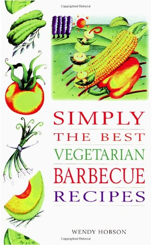 9780572024185: Simply the Best Vegetarian Barbeque Recipes