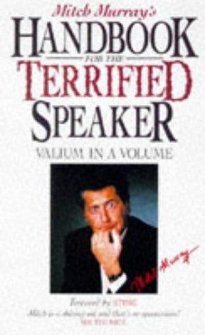 9780572024598: Mitch Murray's Handbook for the Terrified Speaker: Valium in a Volume