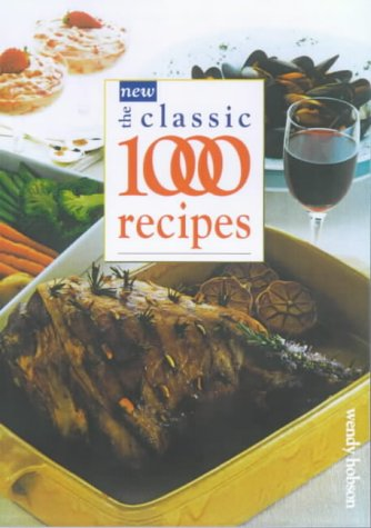 9780572025755: The New Classic 1000 Recipes