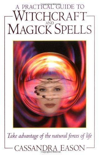 9780572027049: A Practical Guide to Witchcraft and Magick Spells