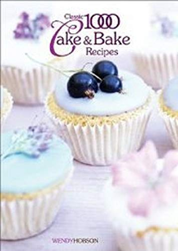 9780572028039: Classic 1000 Cake & Bake Recipes (Classic 1000 Cookbook)