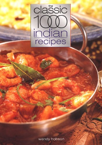 9780572028077: The Classic 1000 Indian Recipes (Classic 1000 Cookbook)