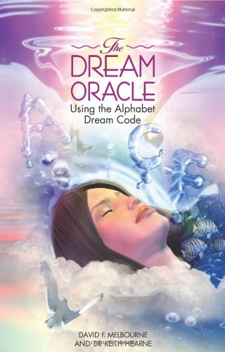DREAM ORACLE: Using The Alphabet Dream Code (reissue)
