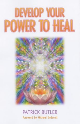 9780572028169: Develop Your Power to Heal