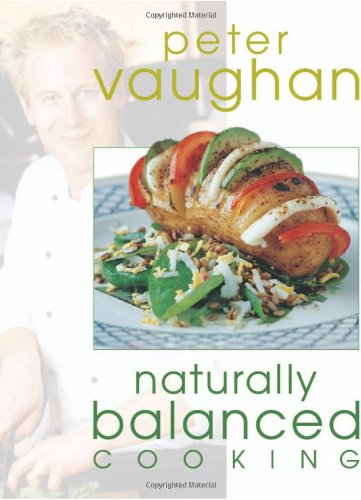 9780572028268: Naturally Balanced Cooking