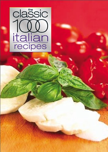 9780572028480: The Classic 1000 Italian Recipes