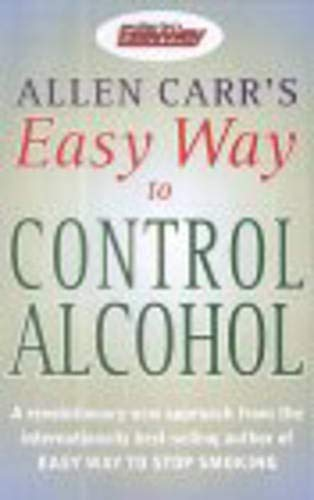 9780572028503: Allen Carr's Easy Way to Control Alcohol