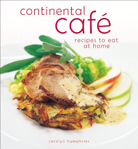 Continental cafe recipe secrets vibrant delicious dishes that stock image forumfinder Images