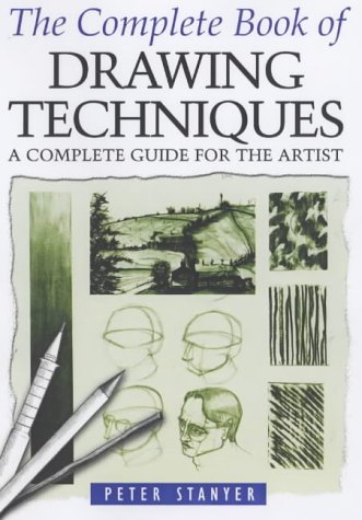 9780572029166: The Complete Book of Drawing Techniques: A Complete Guide for the Artist