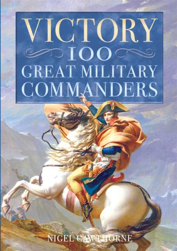 9780572029364: Victory: 100 Great Military Commanders