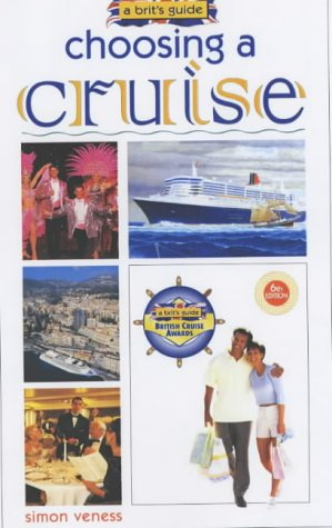 9780572029463: A Brit's Guide to Choosing a Cruise