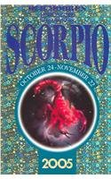 Old Moore's Horoscope and Daily Astral Diary 2005: Scorpio (Old Moore): Francis Moore