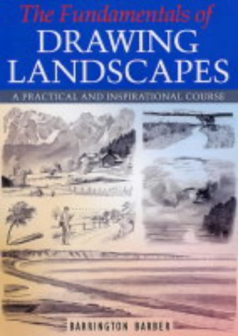 9780572030155: The Fundamentals of Drawing Landscapes : A Practical and Inspirational Course