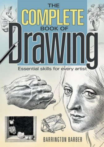 9780572030445: Complete Book of Drawing: Essential Skills for Every Artist