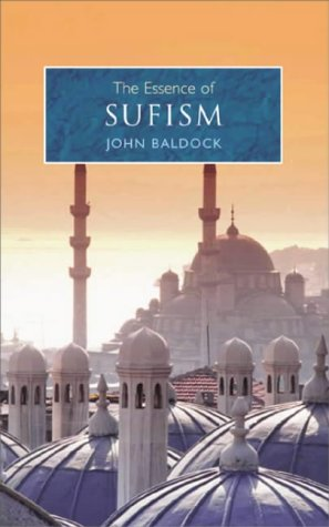 9780572030520: Essence of Sufism: An Illuminating Insight into One of the Main Branches of Islam