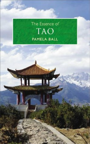 9780572030537: The Essence of Tao: An Illuminating Insight into This Traditional Chinese Philosophy