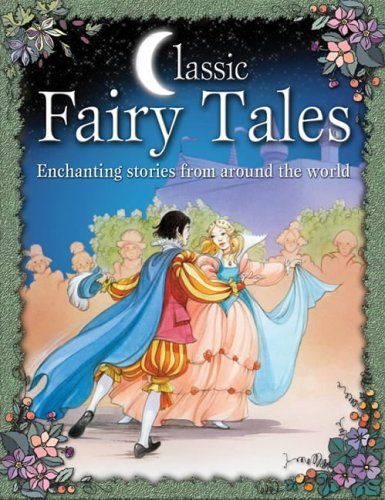9780572031008: Classic Fairy Tales: Enchanting Stories from Around the World