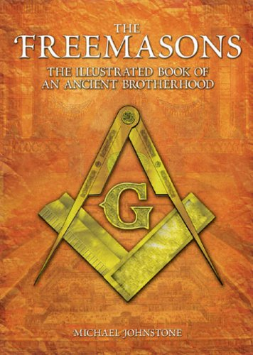 9780572031411: The Freemasons: The Illustrated Book of an Ancient Brotherhood