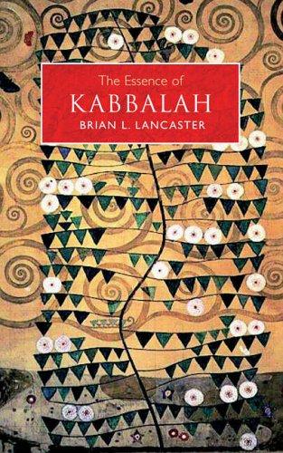 The Essence of Kabbalah: Lancaster, Brian L.