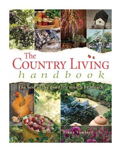 9780572031978: Country Living Handbook: The Best of the Good Life Month by Month