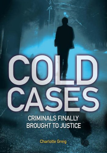 Cold Cases: On the Trail of Justice: Charlotte Greig