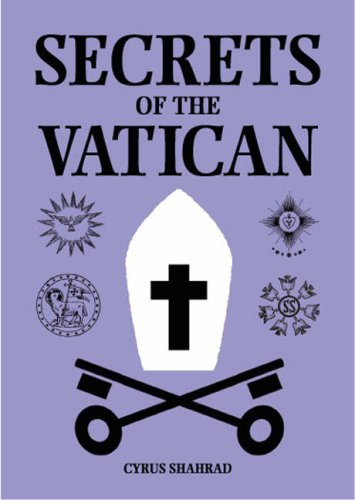 Secrets of the Vatican: Cyrus Shahrad
