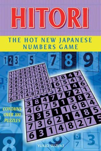 Hitori: The Hot New Japanese Numbers Game: Yukio Suzuki