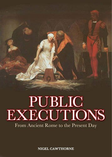 9780572032760: Public Executions: From Ancient Rome to the Present Day