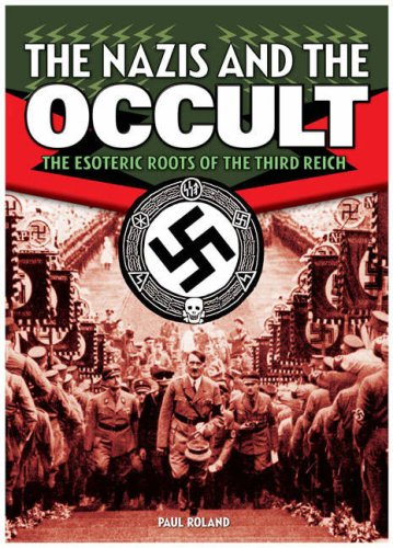 9780572033088: Nazis and the Occult: The Esoteric Roots of the Third Reich