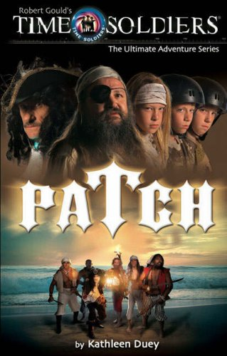 9780572033149: Patch (Time Soldiers) (Time Soldiers)
