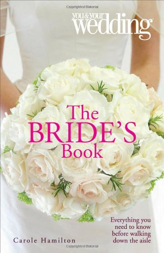 9780572033163: The Bride's Book: You and Your Wedding (You & Your Wedding Magazine)