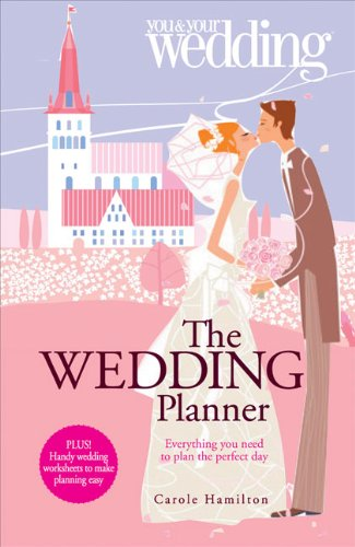 9780572033453: Wedding Planner. You and Your Wedding: Everything You Need to Plan the Perfect Day (You & Your Wedding)