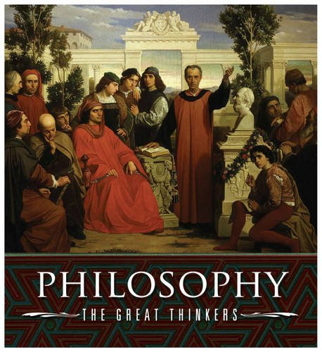 9780572033798: Philosophy, the Great Thinkers: An A-Z of History's Major Philosophers