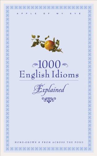 9780572033903: 1000 English Idioms Explained