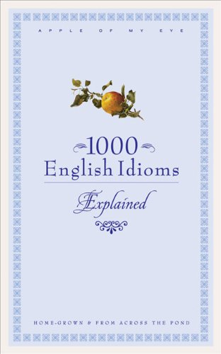 1000 English Idioms: Home-grown and from Across the Pond (Paperback): Editorial Board