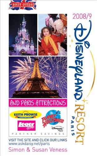 9780572034054: Brit's Guide to Disneyland Resort Paris 2008-2009: And Paris Attractions