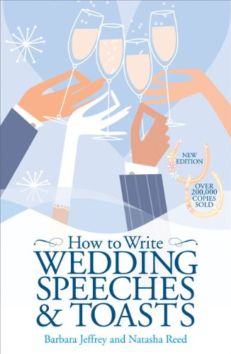 9780572034535: How to Write Wedding Speeches and Toasts: Everything You Need to Build a Successful Speech