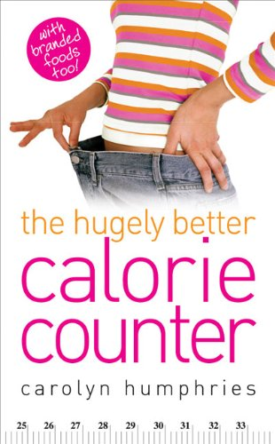 9780572034818: Hugely Better Calorie Counter