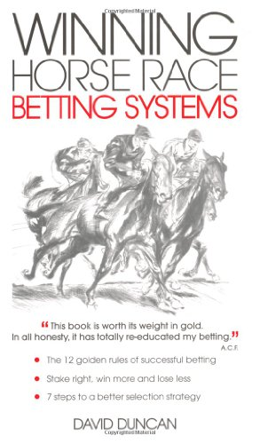 Winning Horse Race Betting Systems (0572035748) by Duncan, David
