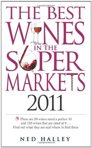 9780572035990: Best Wines in the Supermarkets 2011: My Top Wines Selected for Character and Style