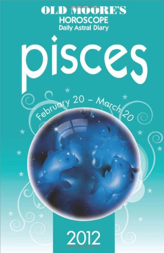 9780572036638: Old Moore's Horoscopes Pisces 2012