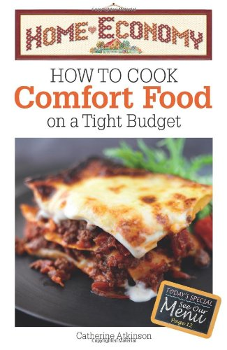 How to Cook Comfort Food on a: Atkinson, Catherine