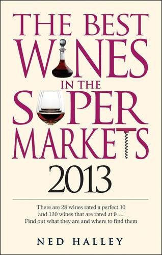 The Best Wines in the Super Markets 2013