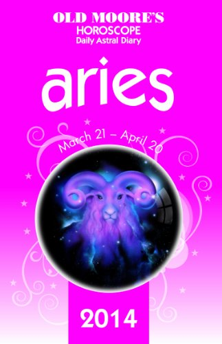 9780572044046: Old Moore's Hororscope & Astral Diary Aries 2014 (Old Moore's Horoscope & Astral Diary: Aries)