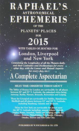9780572044329: Raphael's Astronomical Ephemeris 2015 (Raphael's Astronomical Ephemeris of the Planet's Places)