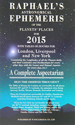 9780572044329: Raphael's Astronomical Ephemeris of the Planets' Places for 2015: A Complete Aspectarian