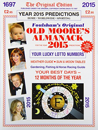 9780572044596: Old Moore's Almanack 2015: Published Under the Original Copyright Dating Back to 1697