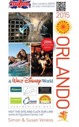 9780572044626: A Brit Guide to Orlando & Walt Disney World 2015: Rewritten Every Year - Plus its Own Web Site (Brit Guides)